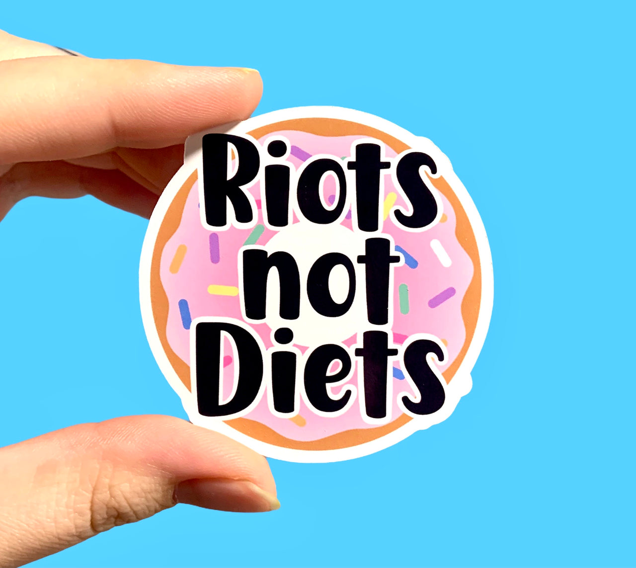 Riots not diets (pack of 3 or 5 stickers)