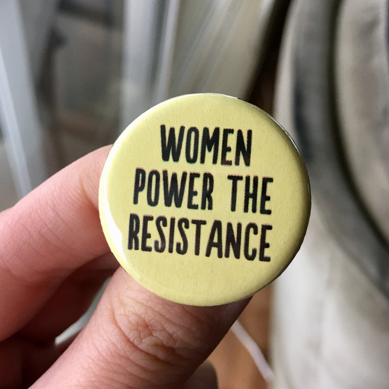 Women power the resistance - Radical Buttons