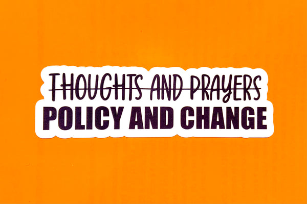 Policy and change (pack of 3 or 5 stickers)