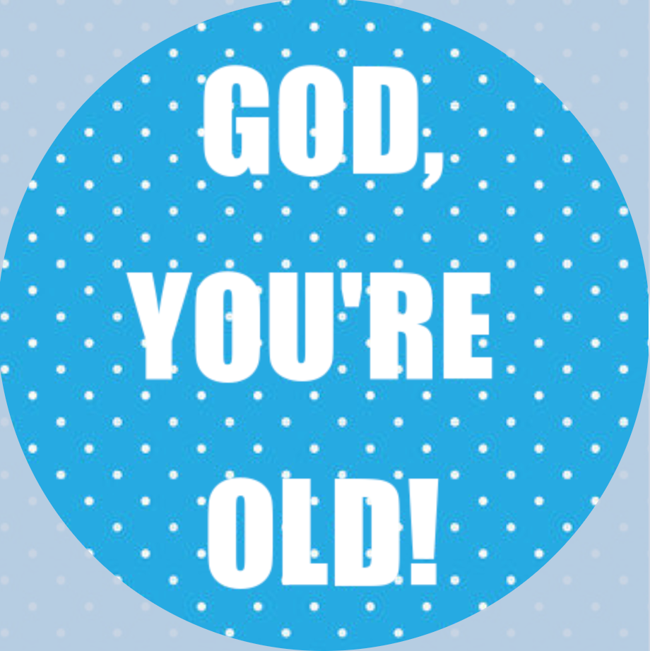 'God You're old' - cupcake toppers