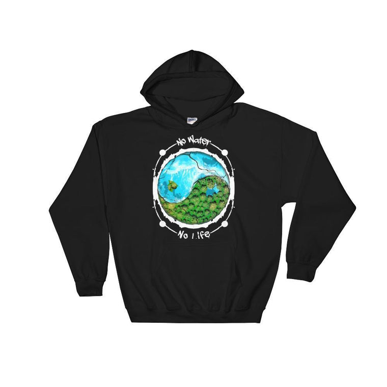 Black / S No Water No Life Hooded Sweatshirt