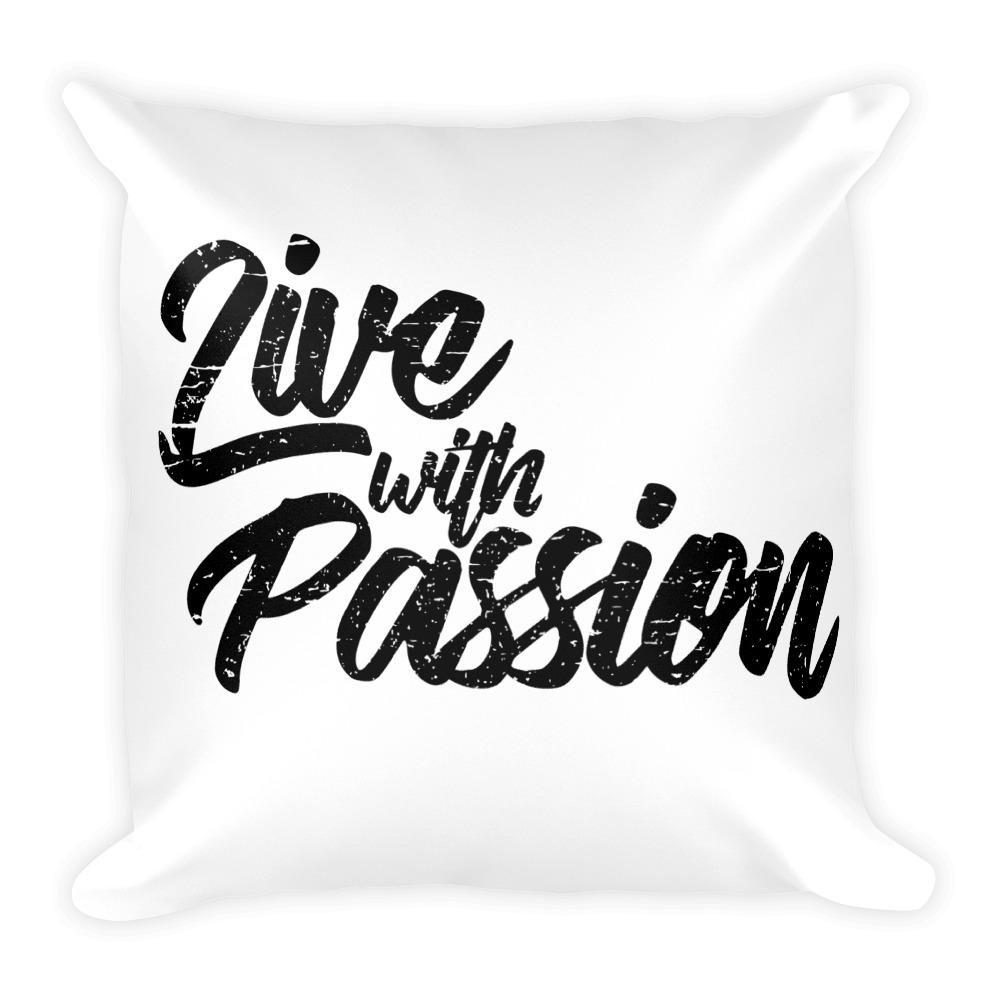 Default Title Live with Passion Square Pillow