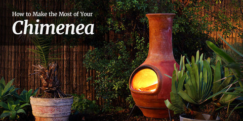 How to make the most of your chimenea
