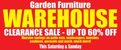 Garden Furniture Warehouse Clearance Sale Every Weekend This April!