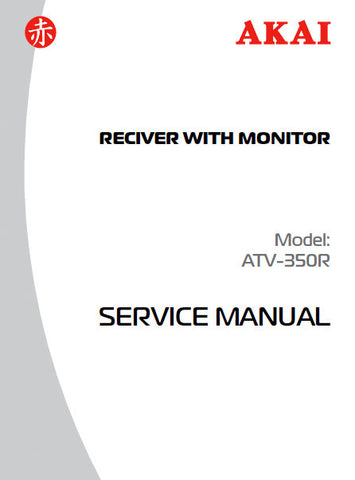 AKAI ATV-350R RECEIVER WITH MONITOR SERVICE MANUAL INC PCB SCHEM DIAG AND PARTS LIST 18 PAGES ENG