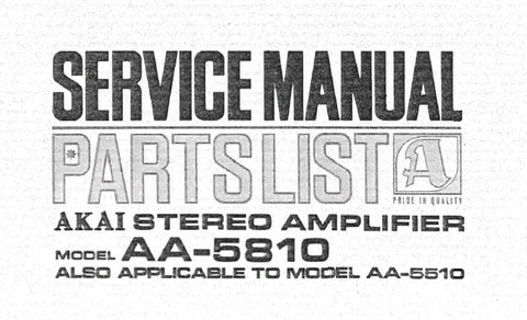 AKAI AA-5810 AA-5510 STEREO AMP SERVICE MANUAL INC SCHEMS PCBS AND PARTS LIST 39 PAGES ENG