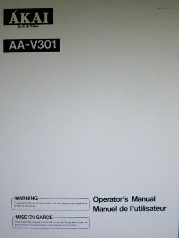 AKAI AA-V301 AV RECEIVER OPERATOR'S MANUAL MANUEL DE L'UTILISATEUR INC CONN DIAGS AND TRSHOOT GUIDE 20 PAGES ENG FRANC