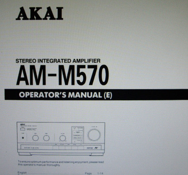 AKAI AM-M570 STEREO INTEGRATED AMP OPERATOR'S MANUAL INC CONN DIAGS AND TRSHOOT GUIDE 14 PAGES ENG
