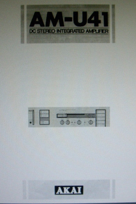 AKAI AM-U41 DC STEREO INTEGRATED AMP OPERATOR'S MANUAL INC CONN DIAGS 9 PAGES ENG