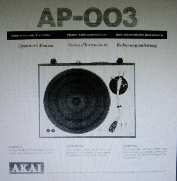 AKAI AP-003 SEMI AUTOMATIC TURNTABLE OPERATOR'S MANUAL INC CONN DIAG 15 PAGES ENG FRANC DEUT
