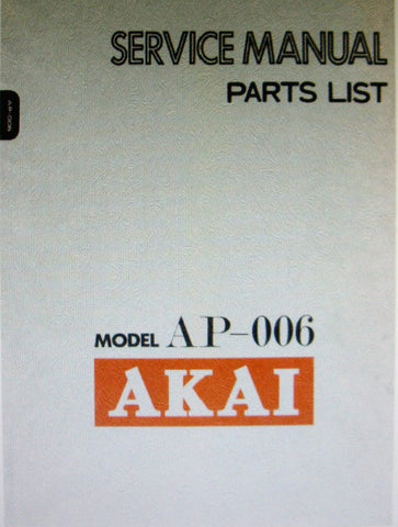 AKAI AP-006 2 SPEED DIRECT DRIVE TURNTABLE SERVICE MANUAL INC TRSHOOT GUIDE SCHEM DIAG AND PCBS 13 PAGES ENG