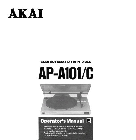AKAI AP-101 AP-101C SEMI AUTOMATIC TURNTABLE OPERATOR'S MANUAL INC CONN DIAG AND TRSHOOT GUIDE 8 PAGES ENG