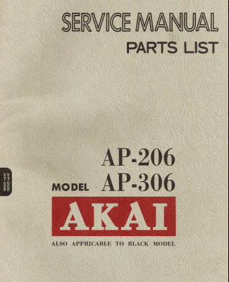 AKAI AP-206 AP-306 2 SPEED DIRECT DRIVE TURNTABLE SERVICE MANUAL INC BLK DIAG AND PCB'S 32 PAGES ENG