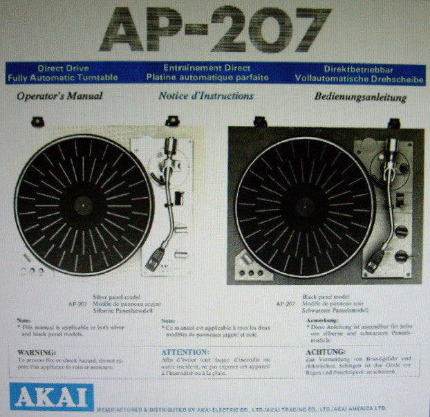 AKAI AP-207 DIRECT DRIVE FULLY AUTOMATIC TURNTABLE OPERATOR'S MANUAL INC CONN DIAG 13 PAGES ENG FRANC DEUT