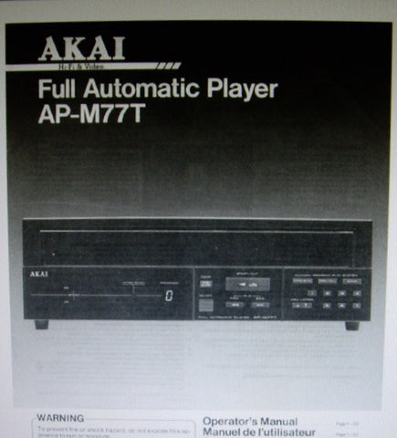 AKAI AP-M77T FULLY AUTOMATIC BELT DRIVE RECORD PLAYER OPERATOR'S MANUAL INC CONN DIAG AND TRSHOOT GUIDE 24 PAGES ENG FRANC