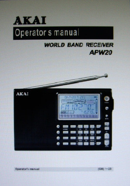 AKAI APW20 WORLD BAND RECEIVER OPERATOR'S MANUAL 14 PAGES ENG