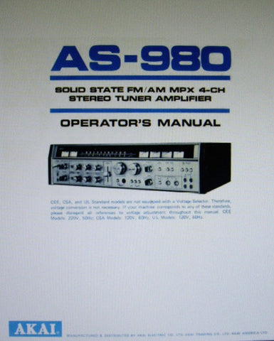 AKAI AS-980 SOLID STATE FM AM MPX 4 CHANNEL STEREO TUNER AMP OPERATOR'S MANUAL INC CONN DIAGS 9 PAGES ENG