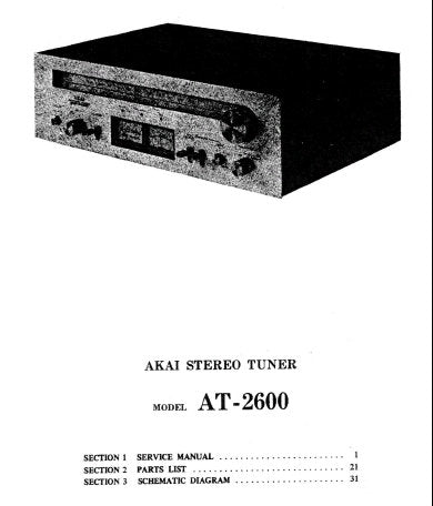 AKAI AT-2600 STEREO TUNER SERVICE MANUAL INC PCB'S SCHEM DIAG AND PARTS LIST 30 PAGES ENG