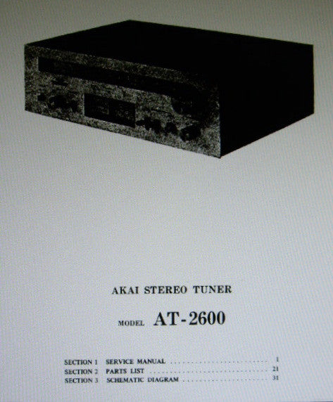 AKAI AT-2600 FM AM STEREO TUNER SERVICE MANUAL INC SCHEMS PCBS AND PARTS LIST 30 PAGES ENG