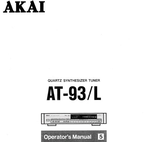 AKAI AT-93 AT-93L QUARTZ SYNTHESIZER TUNER OPERATOR'S MANUAL INC CONN DIAG AND TRSHOOT GUIDE 12 PAGES ENG
