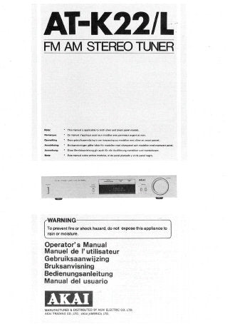 AKAI AT-K22 AT-K22L FM AM STEREO TUNER OPERATOR'S MANUAL INC CONN DIAG 37 PAGES ENG FRANC NL SW DEUT ESP