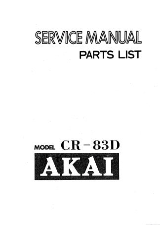 AKAI CR-83D 8 TRACK CARTRIDGE STEREO TAPE DECK SERVICE MANUAL INC CONN DIAG PCB'S AND PARTS LIST 31 PAGES ENG