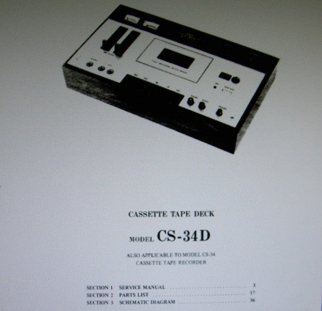 AKAI CS-34 CS-34D 4 TRACK 2 CHANNEL STEREO CASSETTE TAPE RECORDER SERVICE MANUAL INC SCHEMS PCBS AND PARTS LIST 38 PAGES ENG