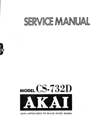 AKAI CS-732D STEREO CASSETTE TAPE DECK SERVICE MANUAL INC BLK DIAGS SCHEMS PCBS AND PARTS LIST 60 PAGES ENG