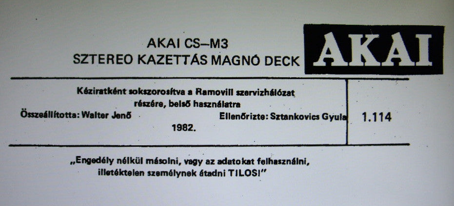 AKAI CS-M3 SZTEREO KAZETTAS MAGNO DECK SERVICE MANUAL INC SCHEM DIAG PCB AND PARTS LIST 13 PAGES HUNGARIAN