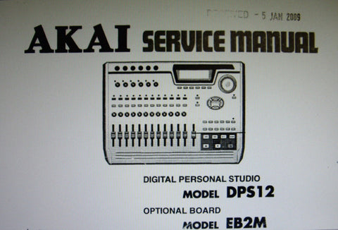 AKAI DPS12 DPS16 DIGITAL PERSONAL STUDIO AND EB2M OPTIONAL BOARD SERVICE MANUAL INC BLK DIAGS SCHEMS PCBS AND PARTS LIST 41 PAGES ENG