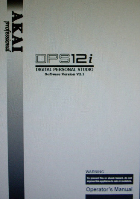 AKAI DPS12i DIGITAL PERSONAL STUDIO SOFTWARE V2.1 OPERATOR'S MANUAL 170 PAGES ENG