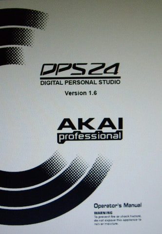 AKAI DPS24 DIGITAL PERSONAL STUDIO OS VER 1.6 OPERATOR'S MANUAL 230 PAGES ENG