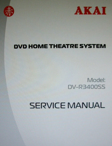 AKAI DV-R3400SS DVD HOME THEATRE SYSTEM SERVICE MANUAL INC BLK DIAGS WIRING DIAGS SCHEMS PCBS AND PARTS LIST 51 PAGES ENG