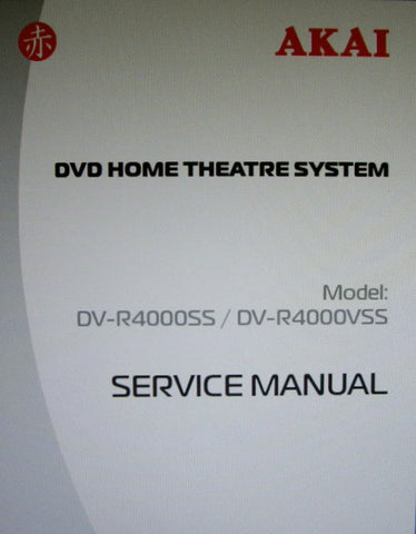 AKAI DV-R4000SS DV-R4000VSS DVD HOME THEATRE SYSTEM SERVICE MANUAL INC BLK DIAGS WIRING DIAG SCHEMS PCBS AND PARTS LIST 93 PAGES ENG