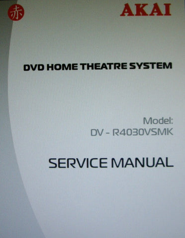 AKAI DV-R4030VSMK DVD HOME THEATRE SYSTEM SERVICE MANUAL SCHEMATIC DIAGRAMS 8 PAGES ENG