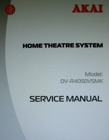 AKAI DV-R4050VSMK DVD HOME THEATRE SYSTEM SERVICE MANUAL INC SCHEMS AND PCBS 24 PAGES ENG