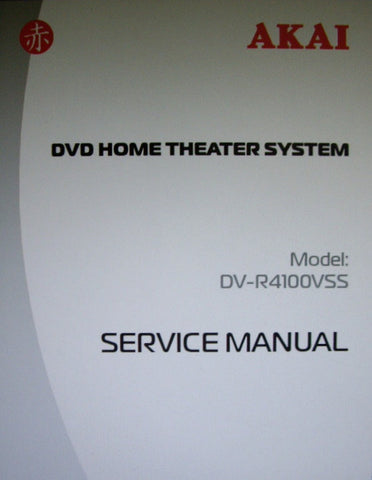 AKAI DV-R4100VSS DVD HOME THEATER SYSTEM SERVICE MANUAL INC BLK DIAGS WIRING DIAG SCHEMS PCB AND PARTS LIST 47 PAGES ENG