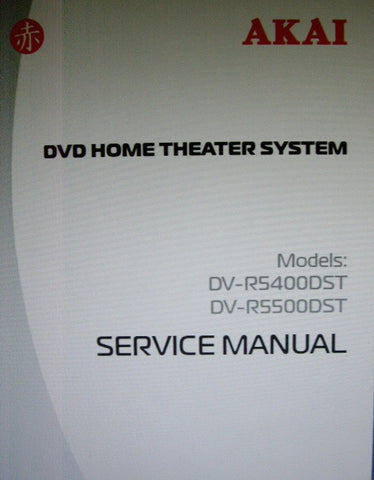 AKAI DV-R5400DST DV-R5500DST DVD HOME THEATER SYSTEM SERVICE MANUAL SCHEMATIC DIAGRAMS AND PCBS 8 PAGES ENG