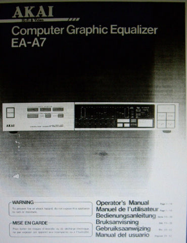 AKAI EA-A7 COMPUTER STEREO GRAPHIC EQUALIZER OPERATOR'S MANUAL INC CONN DIAGS AND TRSHOOT GUIDE 16 PAGES ENG FRANC DEUT MULTI