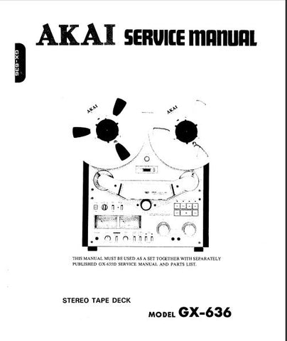 AKAI GX-636 REEL TO REEL STEREO TAPE DECK SERVICE MANUAL