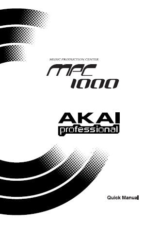 AKAI MPC1000 MUSIC PRODUCTION CENTER QUICK MANUAL 11 PAGES ENG