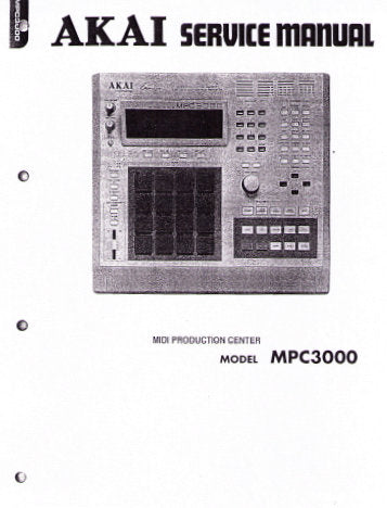 AKAI MPC3000 MIDI PRODUCTION CENTER SERVICE MANUAL INC PARTS LIST 16 PAGES ENG