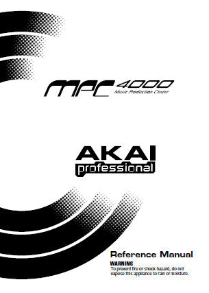AKAI MPC4000 MUSIC PRODUCTION CENTER REFERENCE MANUAL 266 PAGES ENG