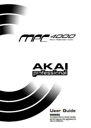 AKAI MPC4000 MUSIC PRODUCTION CENTER USER GUIDE INC CONN DIAGS 120 PAGES ENG