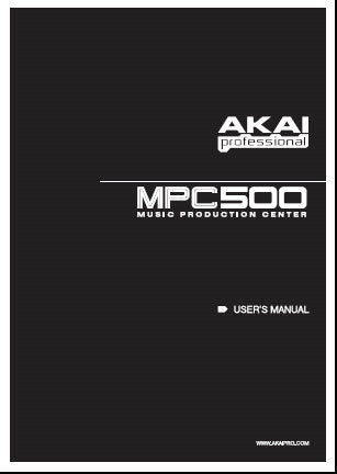 AKAI MPC500 MUSIC PRODUCTION CENTER USER'S MANUAL 120 PAGES ENG