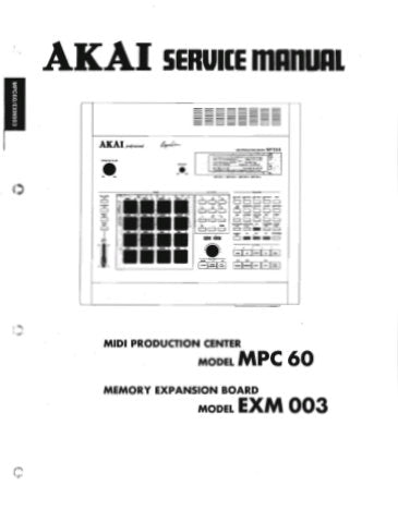 AKAI MPC60 MIDI PRODUCTION CENTER SERVICE MANUAL INC BLK DIAGS SCHEMS PCBS AND PARTS LIST 65 PAGES ENG