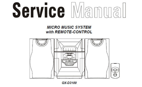 AKAI QX-D3100 MICRO MUSIC SYSTEM SERVICE MANUAL INC BLOCK DIAGS WIRING DIAG SCHEM DIAGS PCB'S AND PARTS LIST 20 PAGES ENG