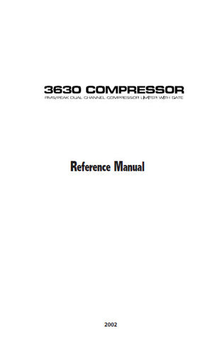 ALESIS 3630 COMPRESSOR RMS PEAK DUAL CHANNEL COMPRESSOR LIMITER WITH GATE REFERENCE MANUAL INC BLK DIAG AND TRSHOOT GUIDE 31 PAGES ENG