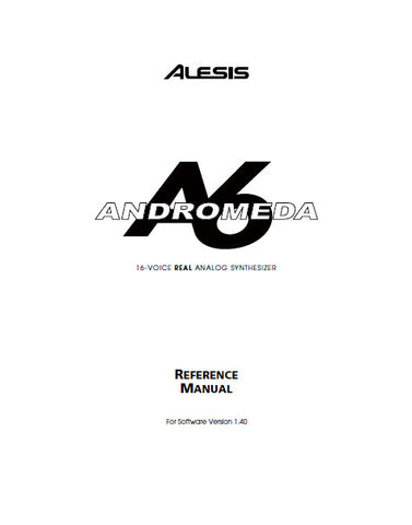 ALESIS A6 ANDROMEDA SYNTHESIZER REFERENCE MANUAL INC TRSHOOT GUIDE 280 PAGES ENG FRANC DEUT
