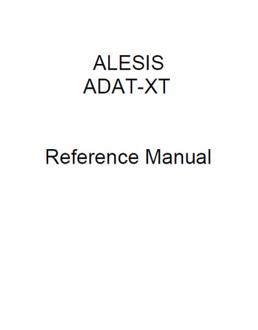 ALESIS ADAT-XT DIGITAL MULTITRACK TAPE RECORDER REFERENCE MANUAL INC TRSHOOT GUIDE 94 PAGES ENG